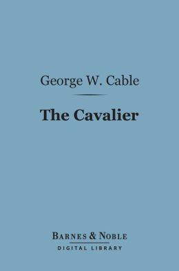 The Cavalier (Barnes & Noble Digital Library)
