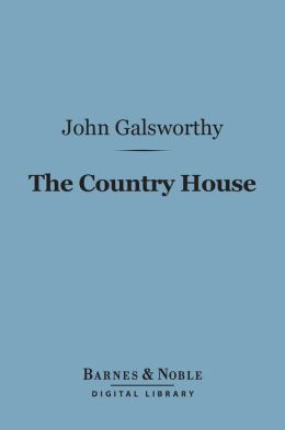 The Country House (Barnes & Noble Digital Library)