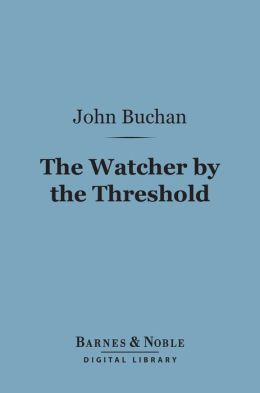 The Watcher by the Threshold (Barnes & Noble Digital Library)