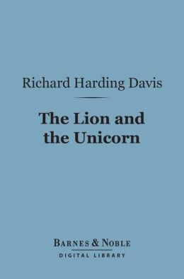 The Lion and the Unicorn (Barnes & Noble Digital Library)