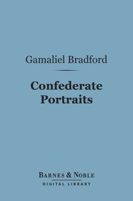 Confederate Portraits (Barnes & Noble Digital Library)