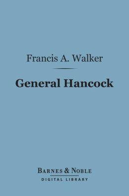 General Hancock (Barnes & Noble Digital Library)
