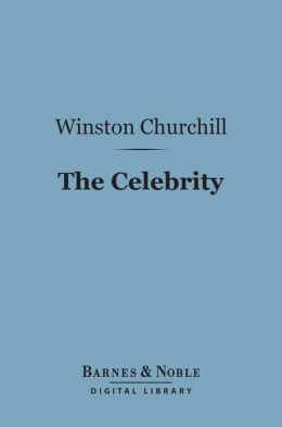 The Celebrity (Barnes & Noble Digital Library)