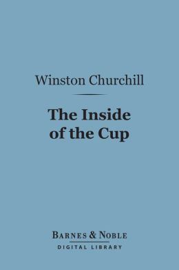 The Inside of the Cup (Barnes & Noble Digital Library)