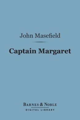 Captain Margaret (Barnes & Noble Digital Library)