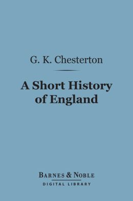 A Short History of England (Barnes & Noble Digital Library)