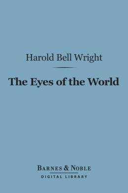 The Eyes of the World (Barnes & Noble Digital Library)