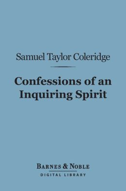 Confessions of an Inquiring Spirit (Barnes & Noble Digital Library)