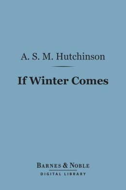 If Winter Comes (Barnes & Noble Digital Library)