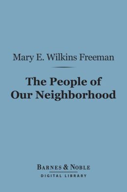 The People of Our Neighborhood (Barnes & Noble Digital Library)