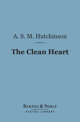 The Clean Heart (Barnes & Noble Digital Library)