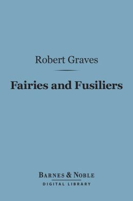 Fairies and Fusiliers (Barnes & Noble Digital Library)