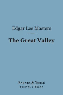 The Great Valley (Barnes & Noble Digital Library)