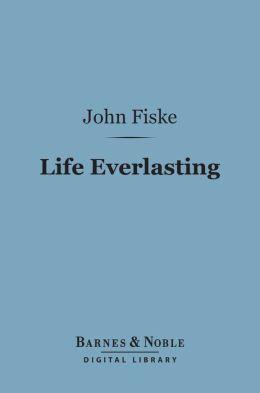Life Everlasting (Barnes & Noble Digital Library)