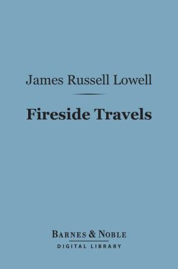 Fireside Travels (Barnes & Noble Digital Library)