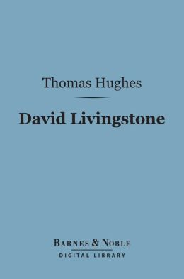 David Livingstone (Barnes & Noble Digital Library)