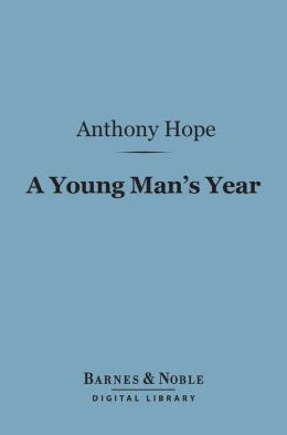 A Young Man's Year (Barnes & Noble Digital Library)