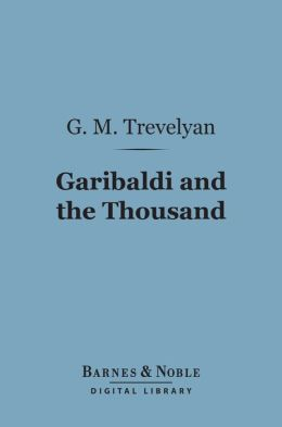 Garibaldi and the Thousand (Barnes & Noble Digital Library]