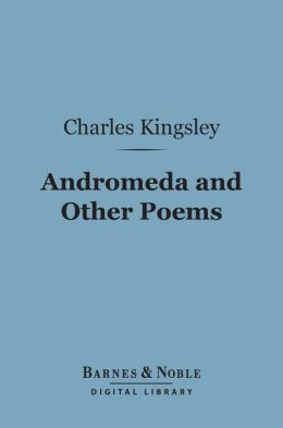 Andromeda and Other Poems (Barnes & Noble Digital Library)