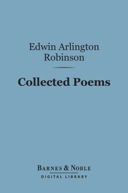 Collected Poems (Barnes & Noble Digital Library)