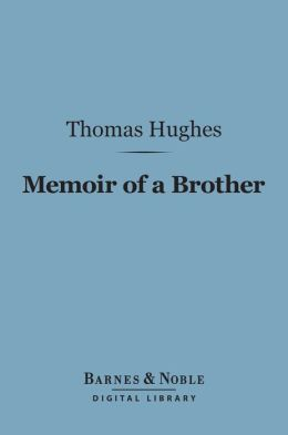 Memoir of a Brother (Barnes & Noble Digital Library)