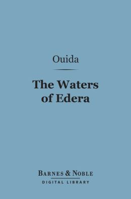 The Waters of Edera (Barnes & Noble Digital Library)
