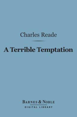 A Terrible Temptation (Barnes & Noble Digital Library)