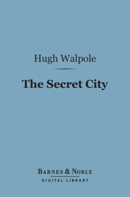 The Secret City (Barnes & Noble Digital Library)