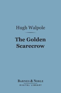 The Golden Scarecrow (Barnes & Noble Digital Library)