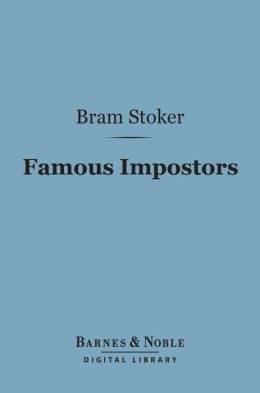 Famous Impostors (Barnes & Noble Digital Library)