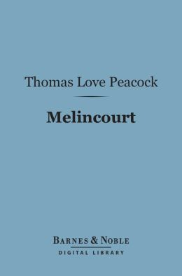 Melincourt (Barnes & Noble Digital Library)