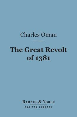 The Great Revolt of 1381 (Barnes & Noble Digital Library)