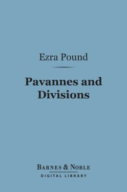 Pavannes and Divisions (Barnes & Noble Digital Library)