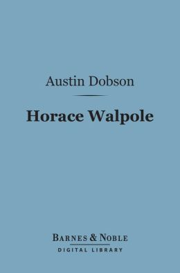 Horace Walpole (Barnes & Noble Digital Library)