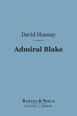 Admiral Blake (Barnes & Noble Digital Library)
