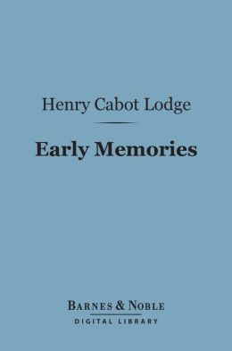Early Memories (Barnes & Noble Digital Library)