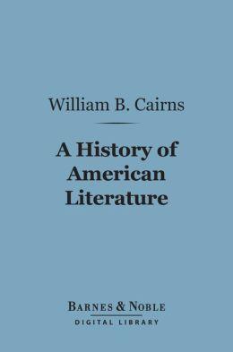 A History of American Literature (Barnes & Noble Digital Library)