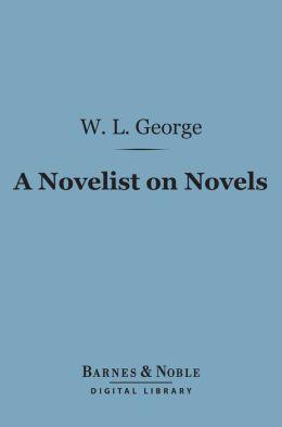 A Novelist on Novels (Barnes & Noble Digital Library)