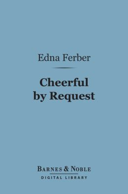 Cheerful by Request (Barnes & Noble Digital Library)