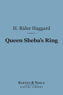Queen Sheba's Ring (Barnes & Noble Digital Library)
