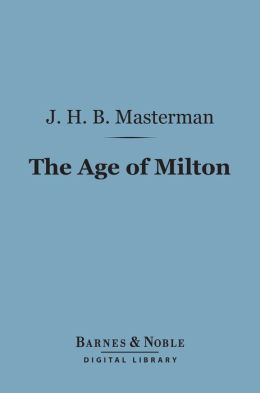 The Age of Milton (Barnes & Noble Digital Library)