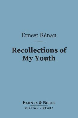 Recollections of My Youth (Barnes & Noble Digital Library)