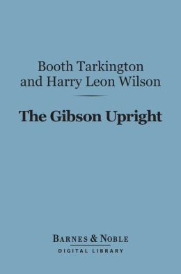 The Gibson Upright (Barnes & Noble Digital Library)