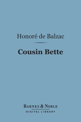 Cousin Bette (Barnes & Noble Digital Library)