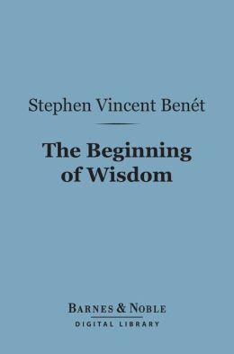 The Beginning of Wisdom (Barnes & Noble Digital Library)