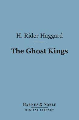 The Ghost Kings (Barnes & Noble Digital Library)