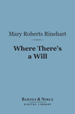 Where There's a Will (Barnes & Noble Digital Library)