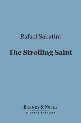 The Strolling Saint (Barnes & Noble Digital Library)