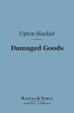Damaged Goods (Barnes & Noble Digital Library)