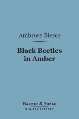 Black Beetles in Amber (Barnes & Noble Digital Library)